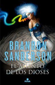 El aliento de los dioses de Brandon Sanderson
