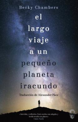 Mejores novelas de fantasía y ciencia ficción de 2016: El largo viaje a un pequeño planeta iracundo