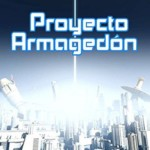Proyecto Armagedón de Miguel Ángel Alonso Pulido