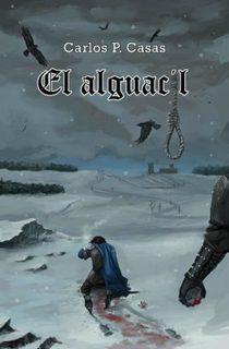 Cubierta de El alguacil, de Carlos Pérez Casas