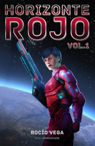 Horizonte Rojo, volumen primero