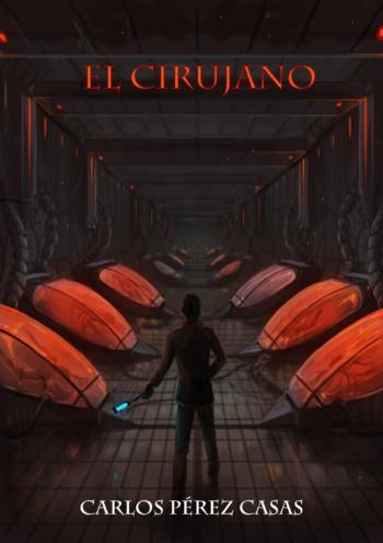 Portada de El Cirujano. Una novela de fantasía y ciencia ficción sobre ingeniería genética