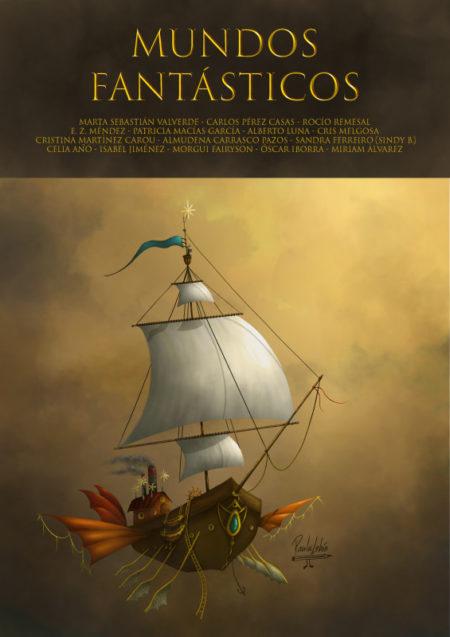 Novelas Mundos fantásticos. Una novela de fantasía y ciencia ficción.