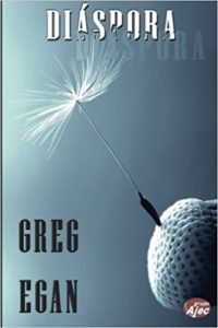 Diaspora, de Greg Egan (Novelas sobre cómo ser inmortal)