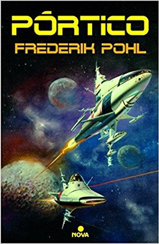 Reseña de Pórtico, de Frederick Pohl