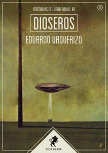 Reseña de Dioseros, de Eduardo Vaquerizo