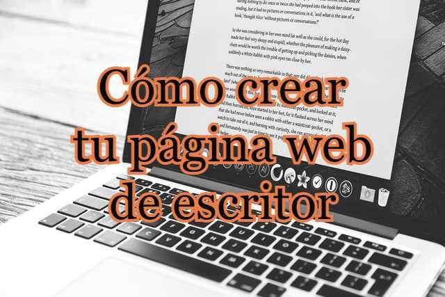 Cómo crear tu página web de escritor